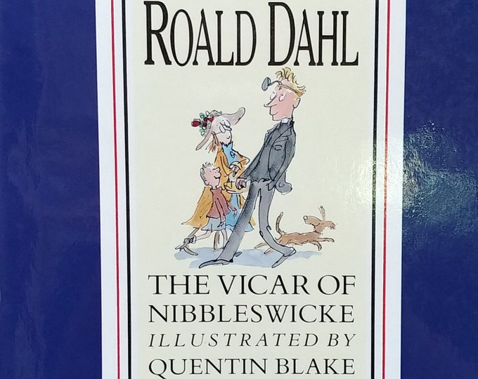The Vicar of Nibbleswicke by Roald Dahl, Quentin Blake - First edition children's books, kids book - Dyslexia, Learning Disability,