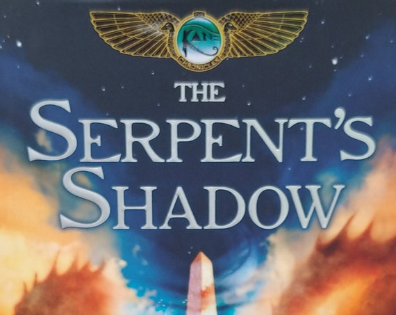 The Serpent's Shadow by Rick Riordan - First Edition - Book #3 The Kane Chronicles