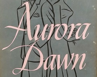 Aurora Dawn by Herman Wouk 1947 - The True History of Andrew Reale - Vintage Book
