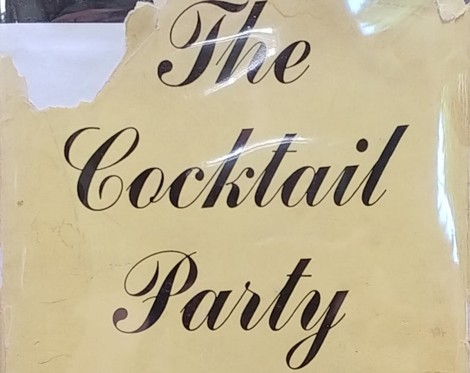 The Cocktail Party by T. S. Eliot - 1950 First American Edition - Vintage Book, Stage Plays