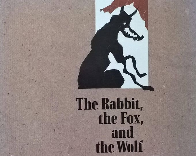 The Rabbit, the Fox, and the Wolf by Sara - First Edition - Children's Books, Kids Books, Collage, Paper Cutouts, Fables, Forest Animals