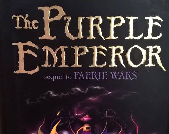 The Purple Emperor by Herbie Brennan - Faerie Wars - First Edition - Childrens Books, Kids Books, Fantasy, Fairies, Hairstreak