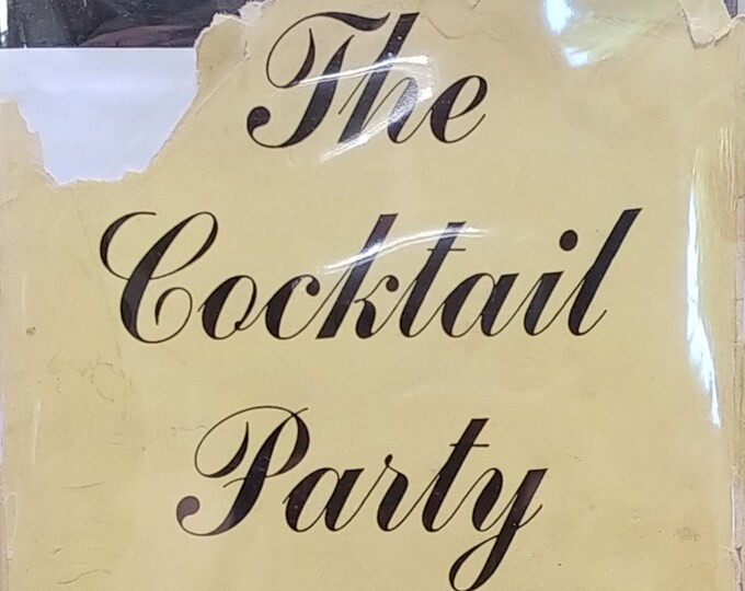 The Cocktail Party by T S Eliot - 1950 First American Edition - Vintage Book, Stage Plays, Tony Award Best Play, 1950s