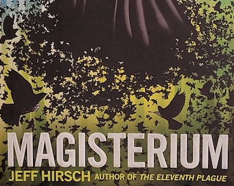 Magisterium by Jeff Hirsch - 2012 First Edition - Fantasy Novel