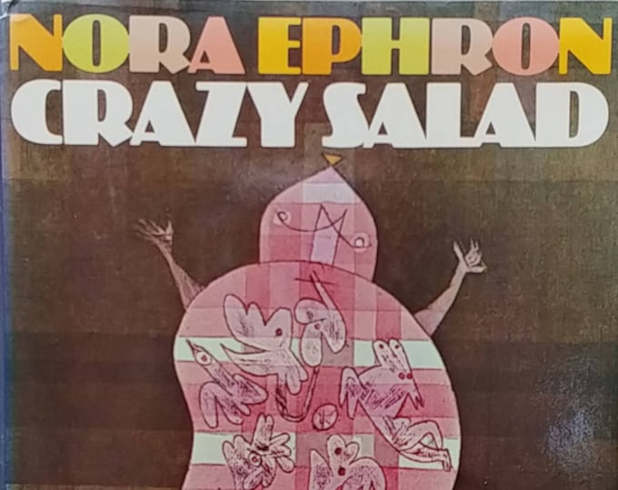 Crazy Salad by Nora Ephron - Some Things About Women - 1975 First Edition - Vintage Book, Women's Movement, Feminism