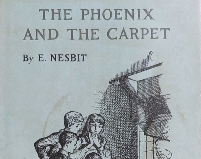 The Phoenix and the Carpet by Edith Nesbit - First Edition Children's Books - Vintage Child Book, Psammead Series, Looking Glass, 1950s