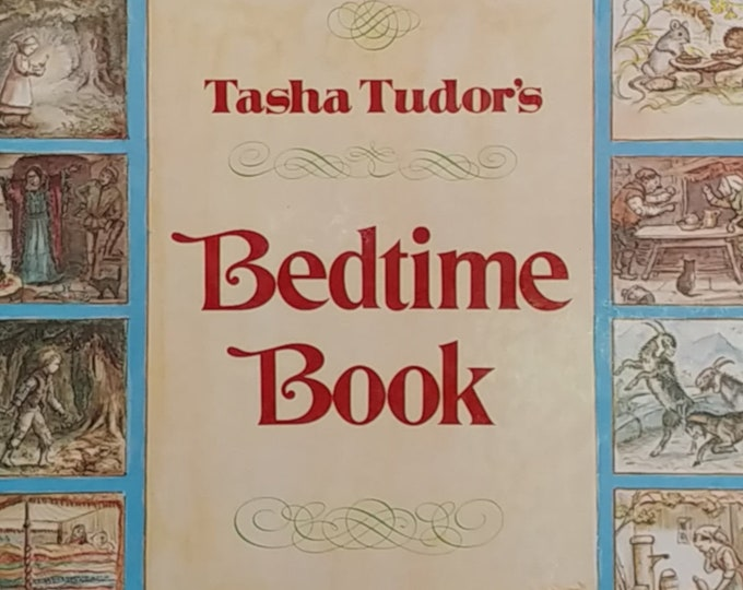 Tasha Tudor's Bedtime Book - First Edition Children's Books - Vintage Book, Fairy Tales, Bedtime Stories, 1970s