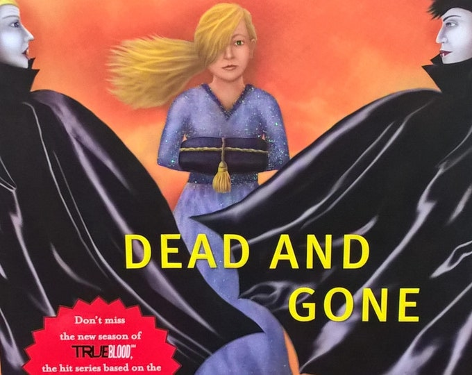 Dead and Gone by Charlaine Harris - Sookie Stackhouse - Southern Vampire Mysteries, True Blood #9 - First Edition