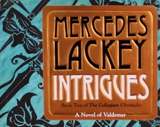 Intrigues by Mercedes Lackey - The Collegium Chronicles - Novel of Valdemar - Fantasy Novel