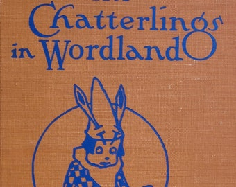 The Chatterlings of Wordland by Michael Lipman - 1935 Edition - Vintage Child Book, Golden Hour Rainbow Edition, 1930s