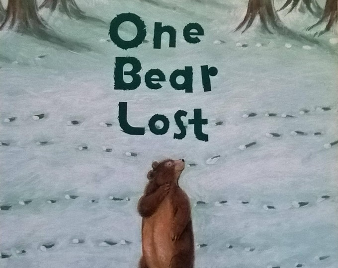 One Lost Bear by Karen Hayles, Jenny Jones - First Edition Children's Books, Kids Books, Animals, Bears, Counting Book, Numbers, Rhymes