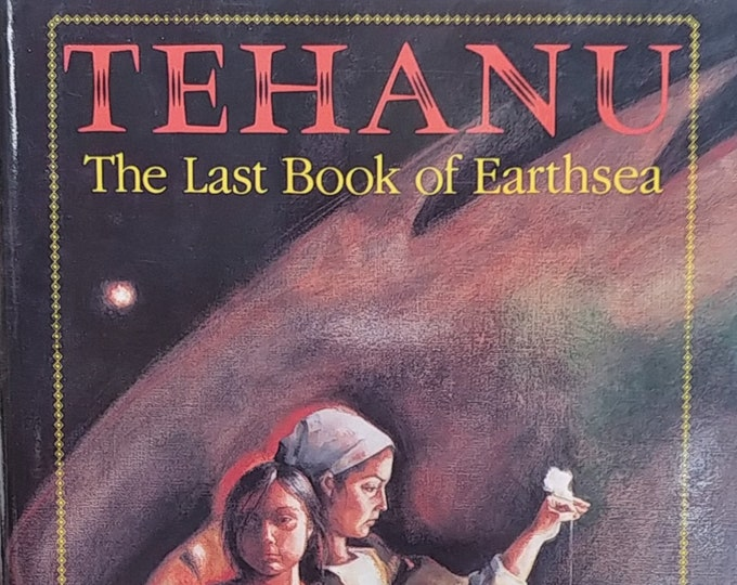 Tehanu: The Last Book of Earthsea by Ursula LeGuin - First Edition Children's Books - Vintage Book, Nebula Award, 1990s