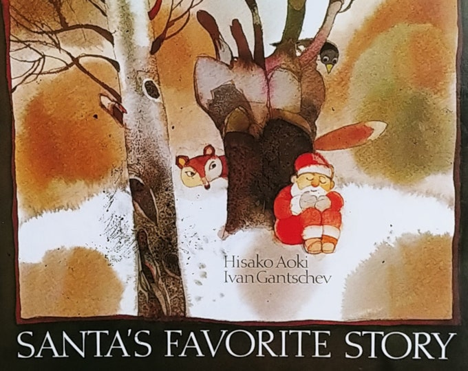 Santa's Favorite Story by Hisako Aoki and Ivan Gantschev - First Edition Children's Books - Vintage Child Book, Christmas, 1980s