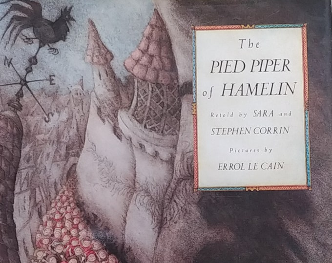 The Pied Piper of Hamelin by Sara and Stephen Corrin - Errol Le Cain - First Edition Children's Books - Vintage Child Book, 1980s