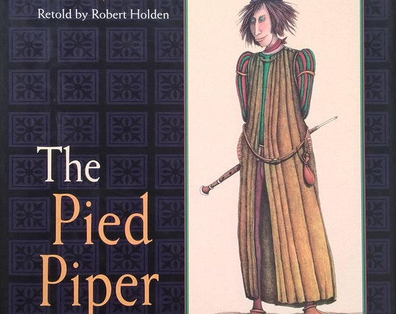 The Pied Piper of Hamelin - Drahos Zak, Robert Holden - First Edition Children's Book - Folktales, Germany, The Plague