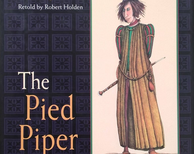The Pied Piper of Hamelin by Drahos Zak, Robert Holden - First Edition Children's Book - Vintage Child Book, Folktales, Germany, The Plague