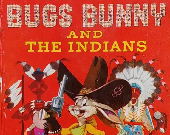"""Bugs Bunny and The Indians - 1951 Little Golden Book - First Edition Children's Books - Vintage Book, """"A"""" Printing, 1950s"""