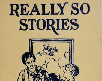 Really So Stories by Elizabeth Gordon, Jane Priest, John Rae - Golden Hour Rainbow Edition - Antique Book, Vintage Child Book, 1920s