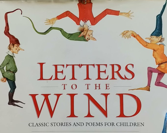 Letters to the Wind: Classic Stories and Poems for Children - First Edition Children's Books - Vintage Book, Celia Barker Lottridge