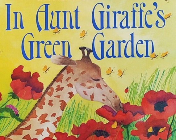 In Aunt Giraffe's Green Garden by Jack Prelutsky - Petra Mathers - First Edition Children's Books - Poetry