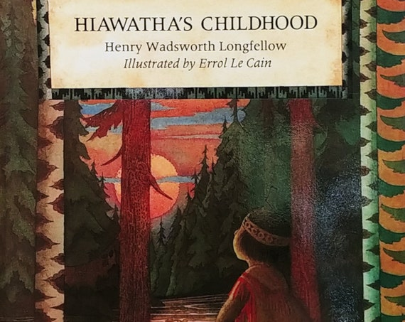 Hiawatha's Childhood by Henry W Longfellow - Errol Le Cain - First Edition Children's Books - Vintage Book, Poetry, Kate Greenaway Medal