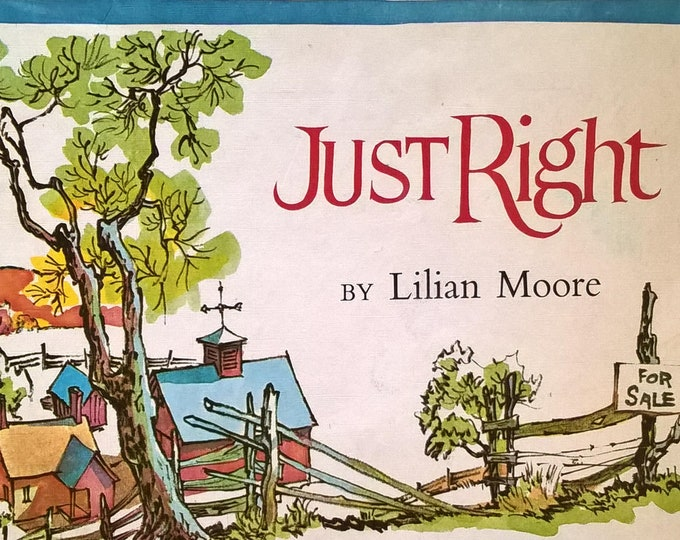 Just Right by Lilian Moore, Aldren Watson - First Edition Children's Books - Vintage Child Book, Parents' Press Magazine, Farm Family, 1960s