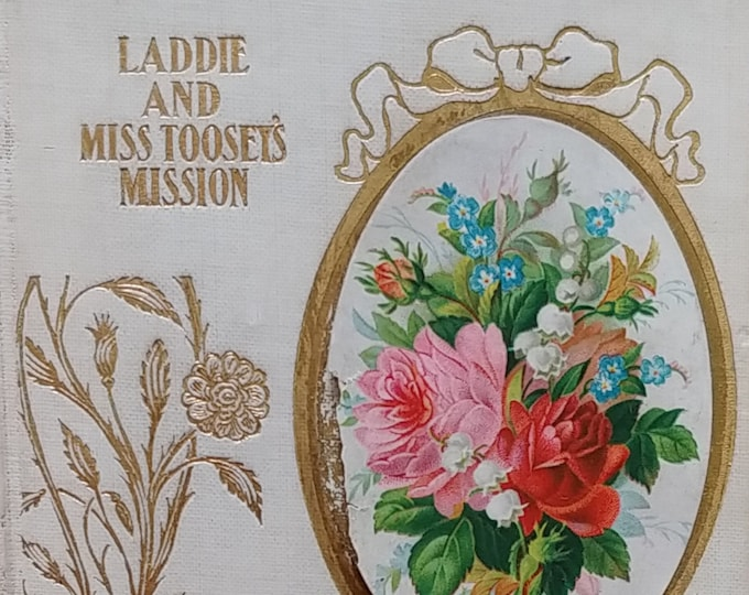 Laddie and Miss Toosey's Mission by Evelyn Whitaker - Antique Book, Vintage Book, 1900s