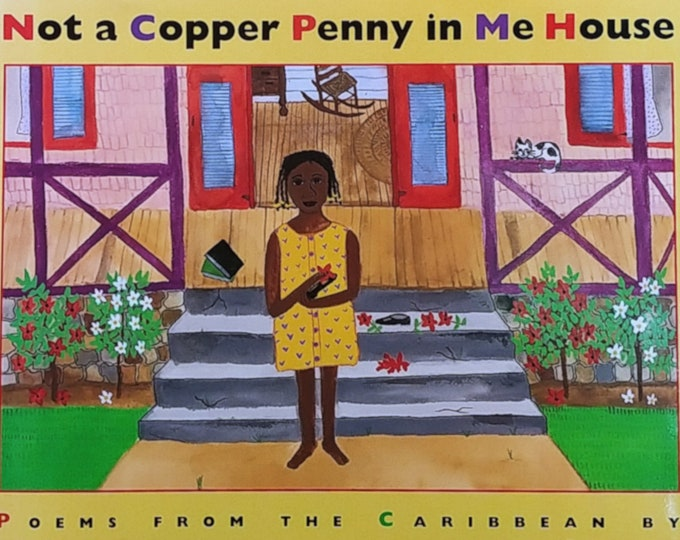 Not a Copper Penny in Me House by Monica Gunning - Frane Lessac - First Edition Children's Books - Vintage Book, Caribbean Poems