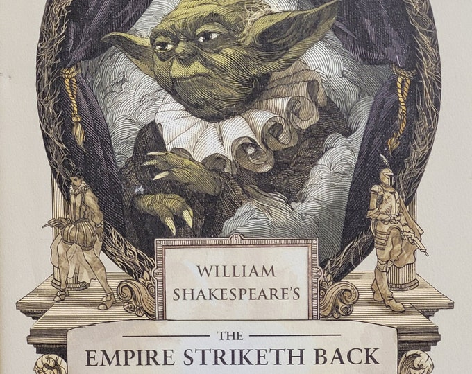 William Shakespeare's Empire Striketh Back by Ian Doescher - 2014 First Edition - Star Wars Trilogy