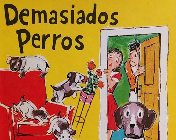 Demasiados Perros by Ramona Dorrel Dupre - 1960 Follett Beginning-To-Read Spanish Book - Vintage Book, School Book
