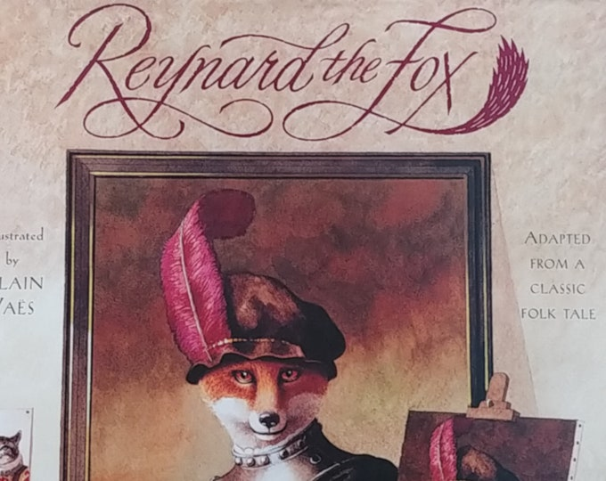 Reynard the Fox illustrated by Alain Vaes - First Edition Children's Books - Vintage Book, Kid Book, Folklore, 1990s