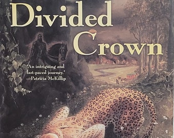 The Divided Crown by Isabel Glass - 2005 First Edition - Fantasy Novel