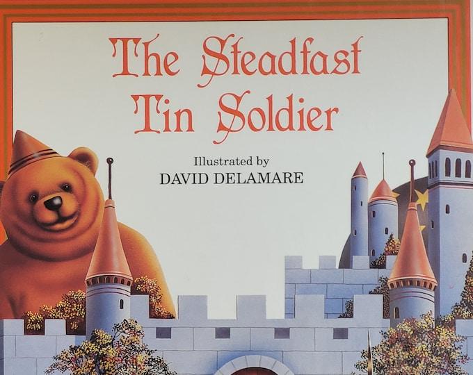Steadfast Tin Soldier by Katie Campbell, David Delamare - First Edition - Vintage Child Book, Hans Christian Andersen