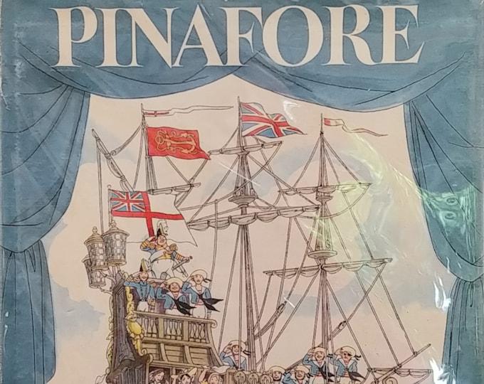 H.M.S Pinafore - Opal Wheeler, Fritz Kredel - First Edition Children's Books, Kids Book - Vintage Book, Gilbert & Sullivan, 1940s