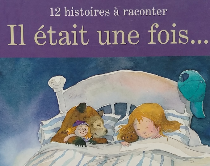 "Il etait une fois: 12 histoires a raconter"" - Marie-Francine Hebert - First Edition Children's Books - French-Language Books"