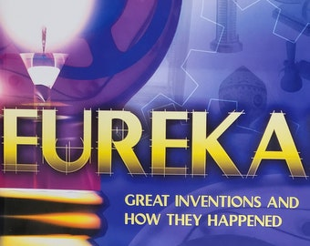 Eureka! Great Inventions and How They Happened by Richard Platt - First Edition Child Book - Vintage Child Book, Science Book