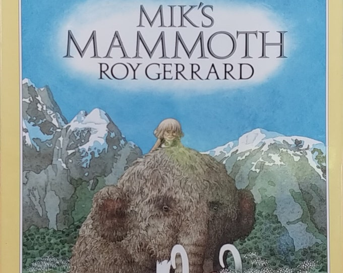 Mik's Mammoth by Roy Gerrard - First Edition Children's Books - Vintage Child Book, Woolly Mammoth, Caveman, 1990s