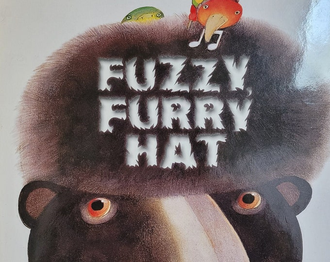 Fuzzy, Furry Hat by Etienne Delessert - 2016 First Edition Children's Book