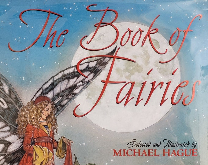 The Book of Fairies by Michael Hague - Signed 2000 First Edition - Vintage Child Book, Fairy Tales