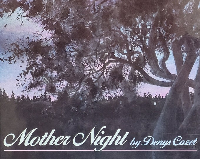 Mother Night by Denys Cazet - 1989 First Edition - Vintage Child Book, Bedtime Stories