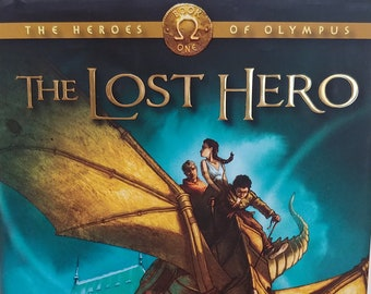 The Lost Hero by Rick Riordan - First Edition - Book #1 of The Heroes of Olympus