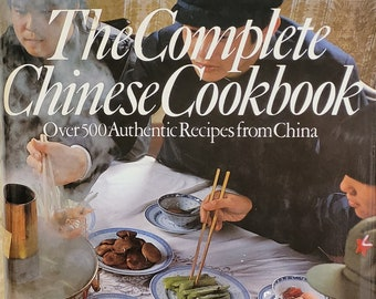 The Complete Chinese Cookbook by Jacki Passmore, Daniel Reid - First Edition - Vintage Cookbook, Chinese Cuisine, Chinese Culture
