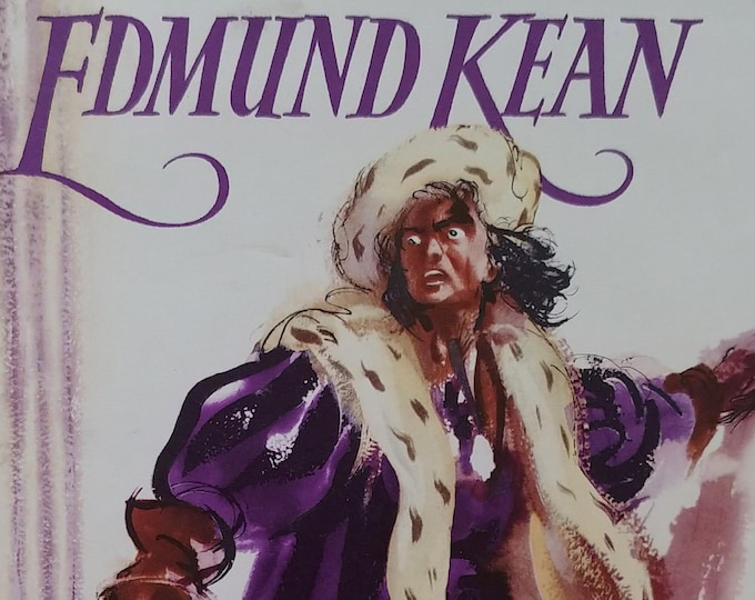 Edmund Kean: The Story of an Actor by W. A. MacQueen-Pope - Robert Hodgson - First edition children's books, kids book - English Theater