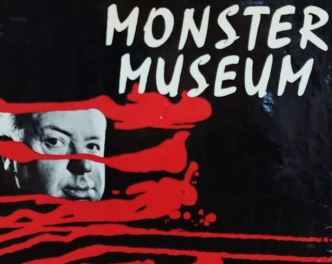 Alfred Hitchcock's Monster Museum - First Edition Child Book, Kids Book - Hitchcock Book, Earl Mayan, Monsters, Horror Stories, 1960s