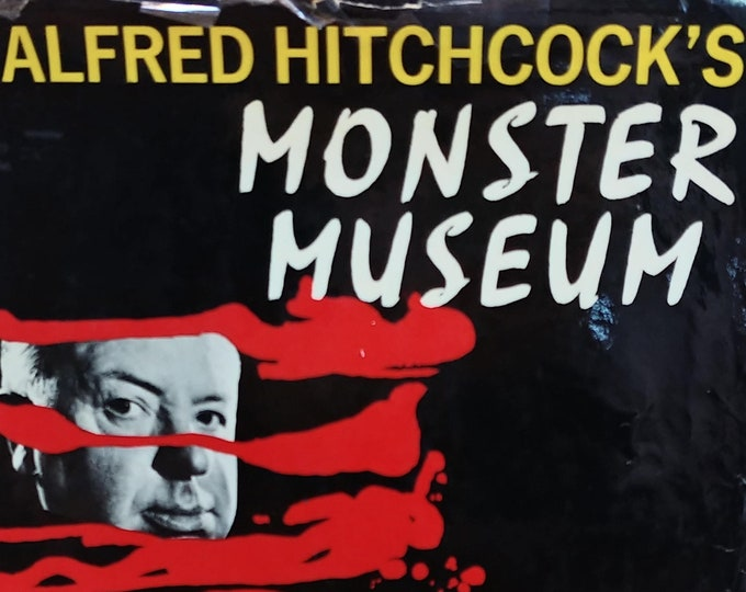 Alfred Hitchcock's Monster Museum - First Edition Children's Book - Vintage Horror Stories, Vintage Child Book, 1960s