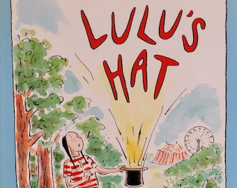 Lulu's Hat by Susan Meddaugh - First Edition Child Book - Vintage Child Book, Stories about Magic