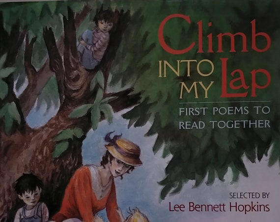 Climb Into My Lap, First Poems to Read Together - First Edition Childrens Books, Kids Books - Poems, Lee Bennett Hopkins, Kathryn Brown