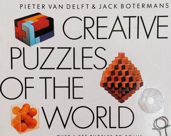 Creative Puzzles of The World 1978 - First Edition Children's Books - Geometric Problems, Wire Puzzles, Sliding Blocks, Mazes, Labyrinths