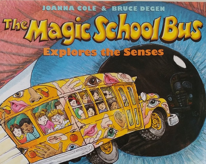 The Magic School Bus Explores The Senses by Joanna Cole, Bruce Degen - First edition children's books, kids book - Vintage Book, Biology