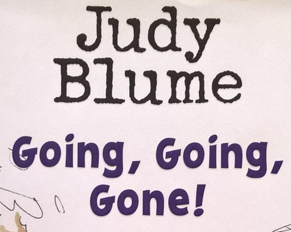 Going, Going, Gone! by Judy Blume - The Pain and The Great One Series, First Edition Childrens Books, American Library Association, Teachers